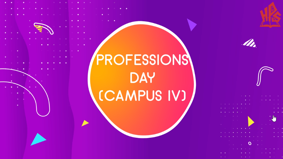 HPGS Campus IV celebrating Professions Day.