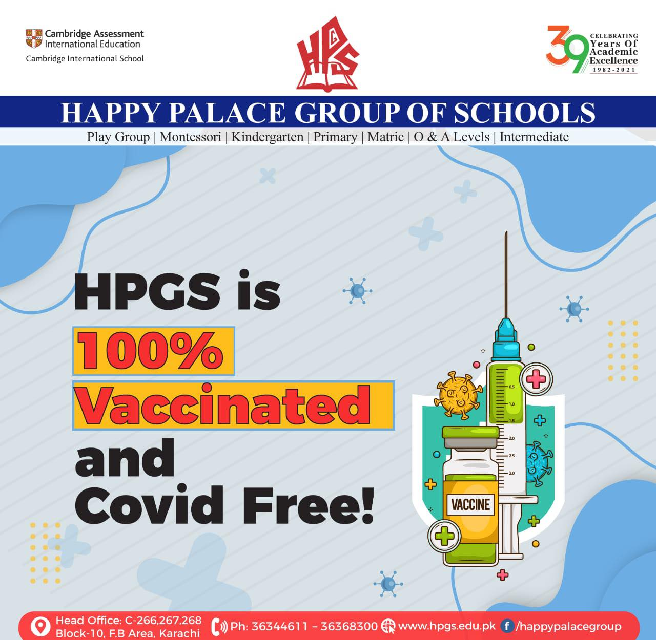 Our Board of Directors, Principals, Teaching and Ancillary staff members have all been vaccinated to ensure a safe return of students back to school!